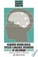 Acquired Neurological Speech Language Disorders In Childhood Book PDF