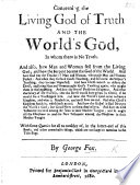 Concerning the living God of truth and the world's God in whom there is no truth, etc
