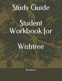 Study Guide Student Workbook for Wishtree