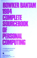 The Bowker Bantam     Complete Sourcebook of Personal Computing