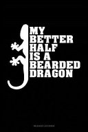 My Better Half Is a Bearded Dragon  Mileage Log Book