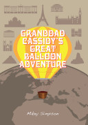 Pdf Granddad Cassidy's Great Balloon Adventure (4-6 Year Old's) Telecharger