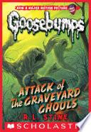 Classic Goosebumps #31: Attack of the Graveyard Ghouls