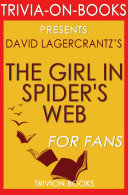 Pdf The Girl in the Spider's Web: By David Lagercrantz (Trivia-On-Books)