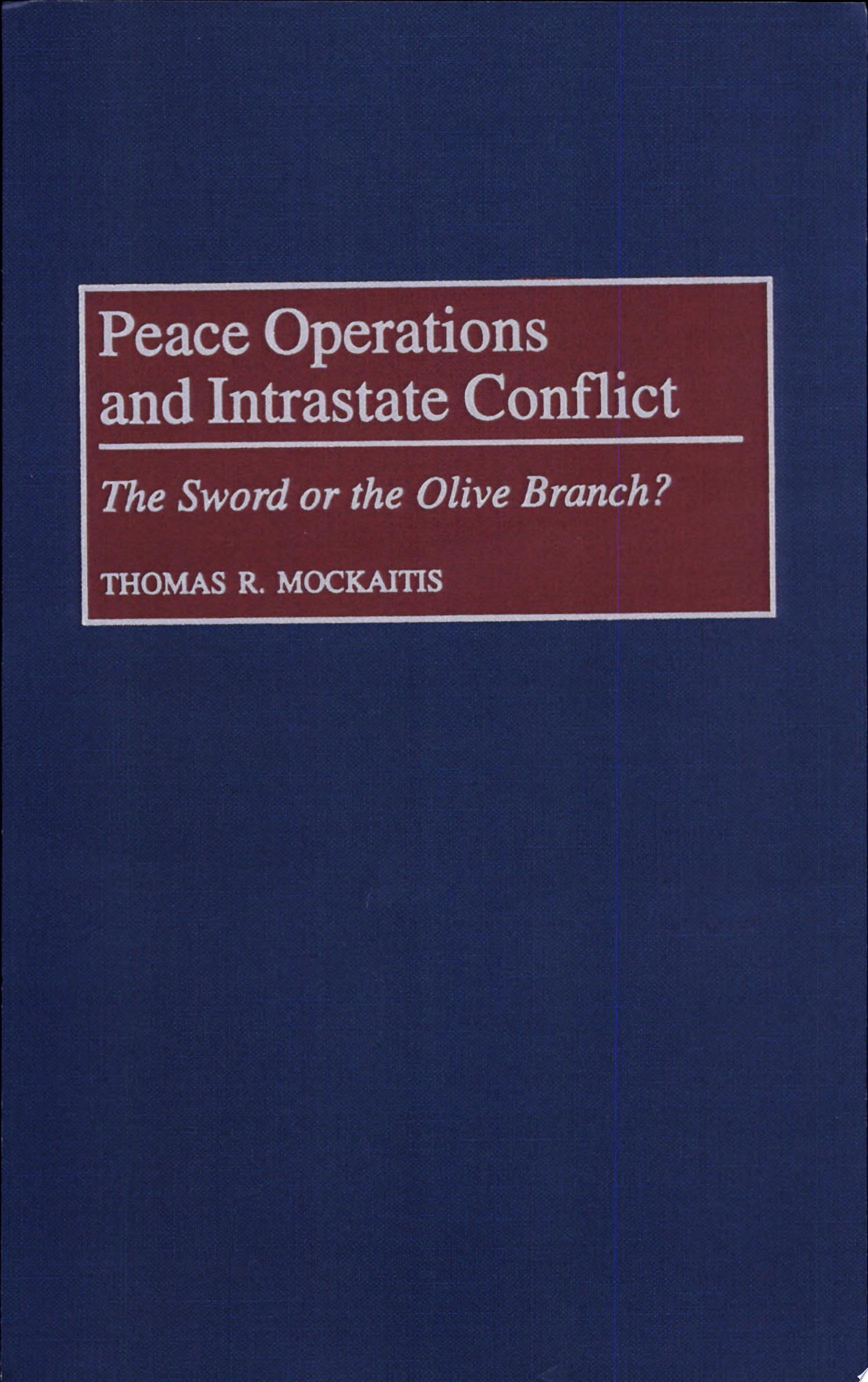 Peace Operations and Intrastate Conflict