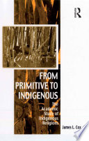 From Primitive to Indigenous