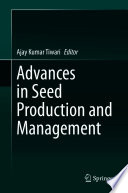 Advances in Seed Production and Management Book