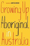 Pdf Growing Up Aboriginal in Australia