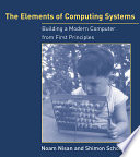 The Elements of Computing Systems, Building a Modern Computer from First Principles by Noam Nisan,Shimon Schocken PDF