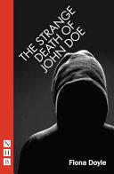 The strange death of John Doe