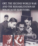 ORT, the Second World War and the Rehabilitation of Holocaust Survivors