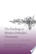 The Teachings Of Modern Orthodox Christianity On Law Politics And Human Nature