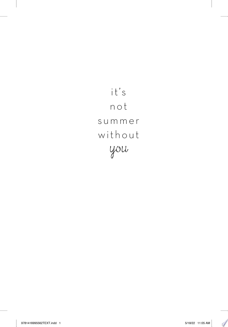 It's Not Summer Without You image