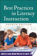"""Best Practices in Literacy Instruction, Fourth Edition"" by Lesley Mandel Morrow, Linda B. Gambrell, Nell K. Duke, Jennifer Renner Del Nero"