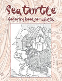 Sea Turtle   Coloring Book for Adults