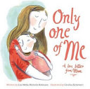 Only One of Me   Mum Book PDF