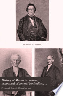 History of Methodist Reform  Synoptical of General Methodism  1703 1898  1820 1898