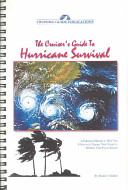 The Cruiser S Guide To Hurricane Survival