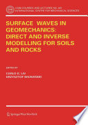 Surface Waves in Geomechanics  Direct and Inverse Modelling for Soils and Rocks