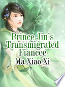 Prince Jin   s Transmigrated Fiancee