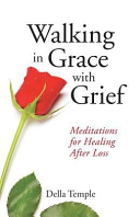 Walking in Grace with Grief Book PDF