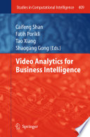 Video Analytics for Business Intelligence Book