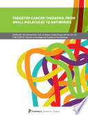 Targeted Cancer Therapies  From Small Molecules to Antibodies