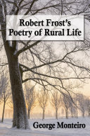 Robert Frostäó»s Poetry of Rural Life