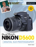 Nikon D5600 Guide To Digital Slr Photography