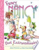 Fancy Nancy Poet Extraordinaire