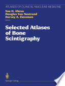 Selected Atlases Of Bone Scintigraphy Book PDF