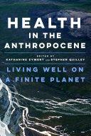 Health in the Anthropocene Book