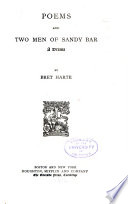 The Writings of Bret Harte  Poems and Two men of Sandy Bar