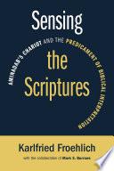 Sensing The Scriptures