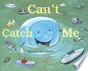 Can t Catch Me Book PDF