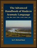 The Advanced Handbook of the Modern Aramaic Language Chaldean Dialect
