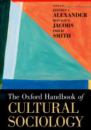 The Oxford Handbook of Cultural Sociology