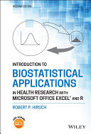 Introduction to Biostatistical Applications in Health Research with Microsoft Office Excel and R