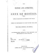 The History and Antiquities of the City of Boston