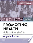 Promoting Health A Practical Guide E Book Book PDF