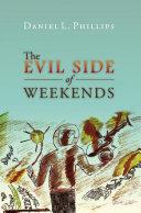 The Evil Side of Weekends Pdf/ePub eBook