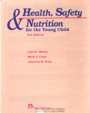 Health  Safety   Nutrition for the Young Child