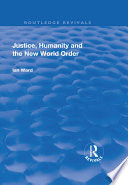 Justice  Humanity and the New World Order