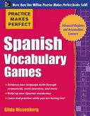 Practice Makes Perfect Spanish Vocabulary Games