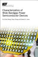 Characterization of Wide Bandgap Power Semiconductor Devices