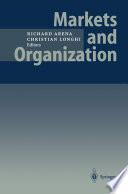 Markets and Organization