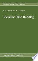 Dynamic Pulse Buckling