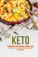 The Keto Cookbook for Natural Weight Loss