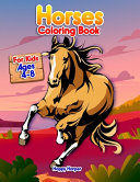 Horses Coloring Book For Kids Ages 4-8