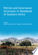 Policies and Governance Structures in Woodlands of Southern Africa